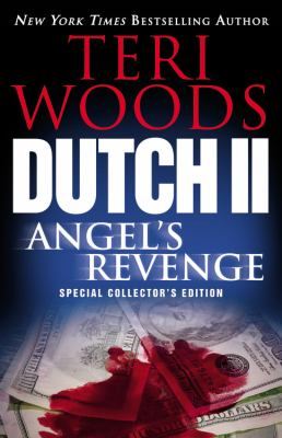 Dutch II: Angel's revenge