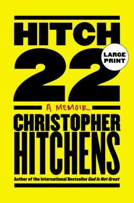 Hitch-22 : a memoir