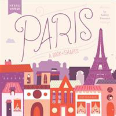 Cover Image for Paris : a book of shapes