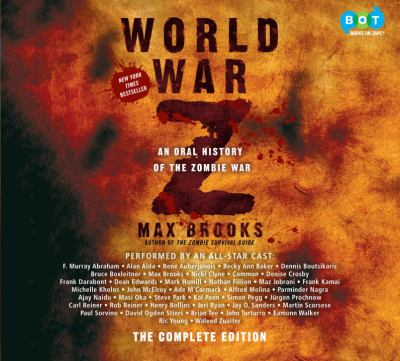 World War Z [an oral history of the zombie war]