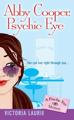 Abby Cooper, psychic eye: a psychic eye mystery