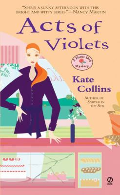 Acts of violets: a flower shop mystery