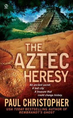 The Aztec heresy