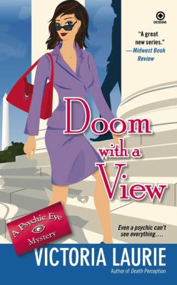 Doom with a view : a psychic eye mystery