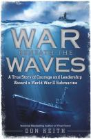War beneath the waves : by Keith, Don,
