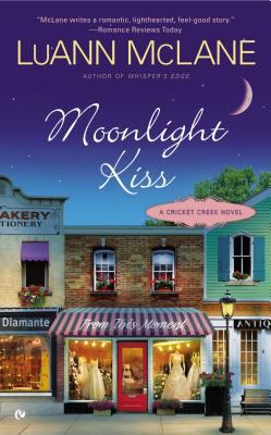 Moonlight kiss : a Cricket Creek novel