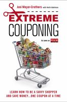 Extreme Couponing by Joni Meyer-Crothers