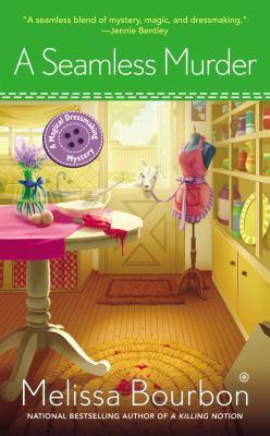 A seamless murder : a magical dressmaking mystery