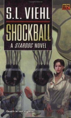 Shockball: a Stardoc novel