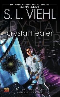 Crystal healer : a StarDoc novel