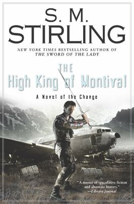 The high king of Montival: a novel of the Change