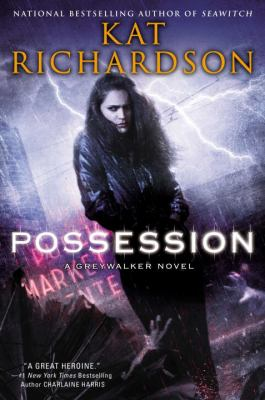 Possession : a Greywalker novel
