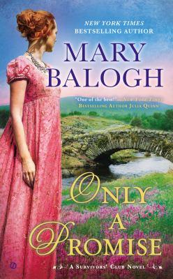 Only a promise : a Survivors' Club novel