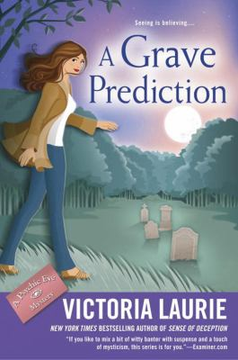 A grave prediction : a psychic eye mystery