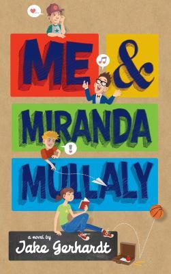 Me & Miranda Mullaly
