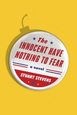 The innocent have nothing to fear : a novel