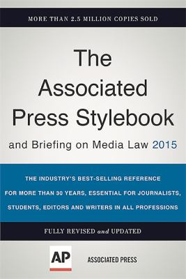 The Associated Press stylebook and briefing on media law 2015