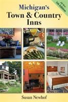 Michigan's Town & Country Inns by Susan J. Newhof