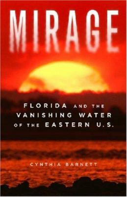 Mirage: Florida and the vanishing water of the Eastern U.S