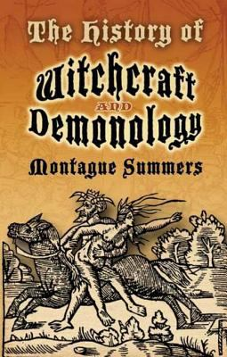 History of Witchcraft and Demonology.