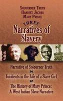 Three Narratives of Slavery.