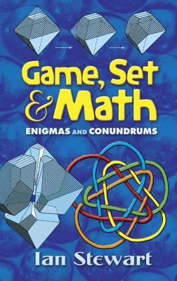 Game, Set and Math : Enigmas and Conundrums
