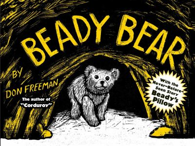 Beady Bear : With the Never-Before-Seen Story Beady's Pillow