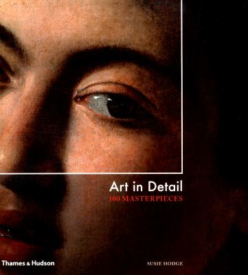 Art in detail :  100 masterpieces