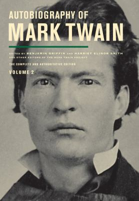 Autobiography of Mark Twain: volume 2