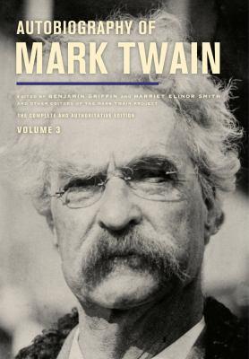 Autobiography of Mark Twain: volume 3