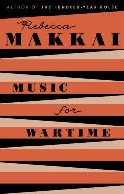 Music for wartime : stories