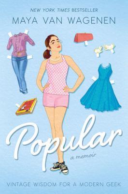 Popular: a memoir : vintage wisdom for a modern geek