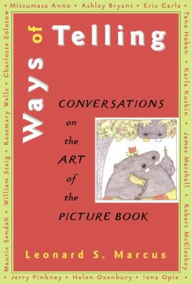 Ways of telling: conversations on the art of the picture book