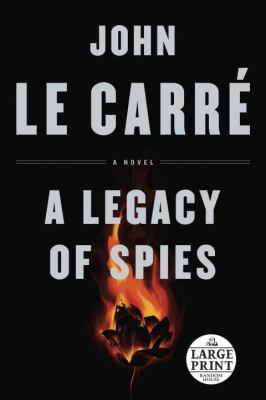 A legacy of spies : a novel
