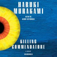 Killing Commendatore a Novel