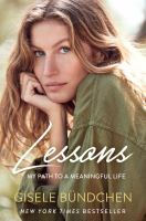 Lessons : my path to a meaningful life