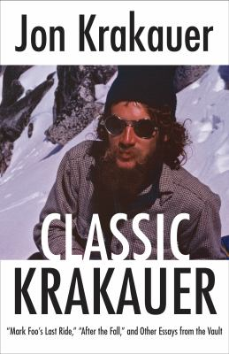 "Classic Krakauer ""Mark Foo's Last Ride,"" ""After the Fall,"" and Other Essays from the Vault"