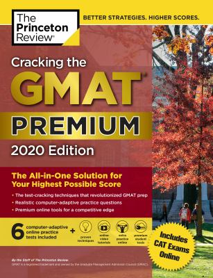 Cracking the GMAT :  The All-in-One Solution for Your Highest Possible Score