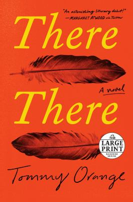 There there : a novel