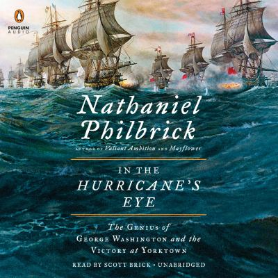 In the hurricane's eye the genius of George Washington and the victory at Yorktown