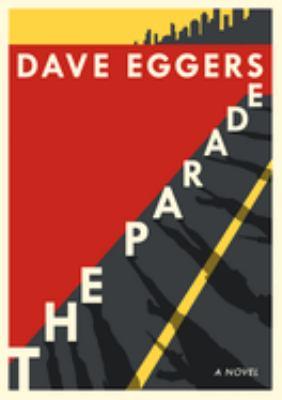 The parade : a novel
