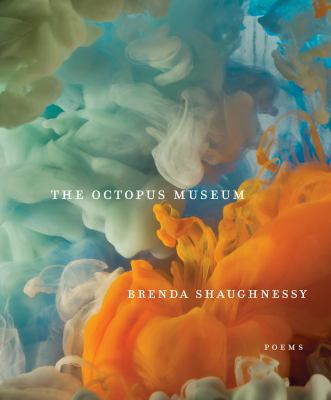 The octopus museum :  poems