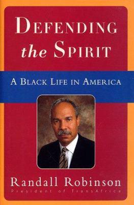 Defending the spirit: a Black life in America