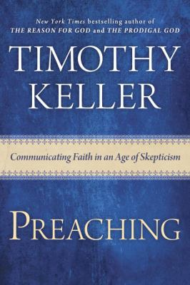 Preaching : communicating faith in an age of skepticism
