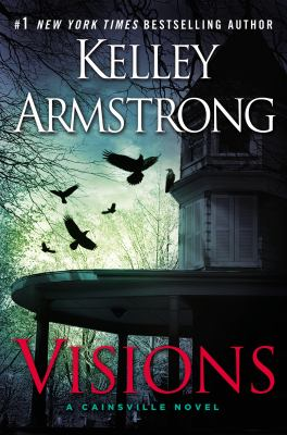 Visions : a Cainsville novel