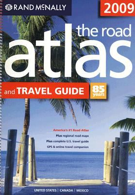 Rand McNally 2009, the road atlas and travel guide : United States, Canada, Mexico.