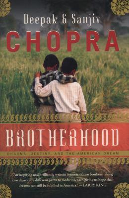 Brotherhood : dharma, destiny, and the American dream