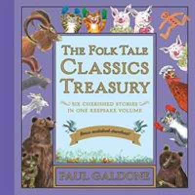 The folk tale classics treasury : six cherished stories in one keepsake volume