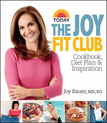 Today the joy fit club : cookbook, diet plan & inspiration