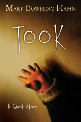 Took : a ghost story